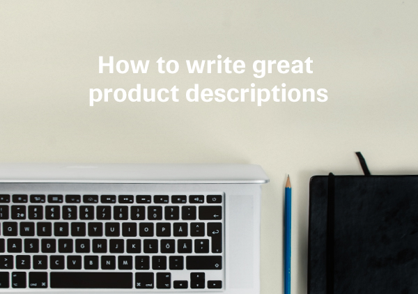write amazing product descriptions